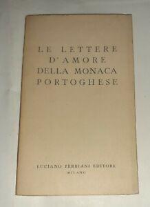 Le lettere d'amore della monaca portoghese - Tradotto da Piero Chiara - Ferriani