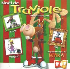 SPIKE, ZOE & VANESSA - Noël de Traviole (Waka)