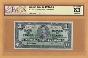 Canada $1 Dollar BCS 63 UNC 1937 P-58d / BC-21c BM Gordon-Towers KGVI Banknote