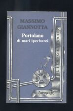 Massimo Giannotta, Portolano di mari iperborei - Fermenti 1998   R