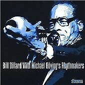 Bill Dillard : With Micheal Bovings Rhythmakers CD***NEW*** Fast and FREE P & P