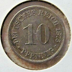 1875 A  10 Pfennig German Empire Coin