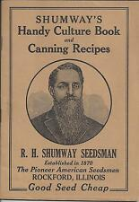 SHUMWAY'S HANDY CULTURE BOOK & CANNING RECIPES,ESTABLISHED 1870,GOOD SEED CHEAP