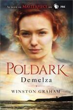 Demelza: A Novel of Cornwall, 1788-1790 [The Poldark Saga]
