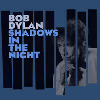 "Bob Dylan - Shadows In The Night (2015 Album) (NEW 12"" VINYL LP)"