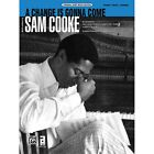 A Change Is Gonna Come - Words and music by Sam Cooke