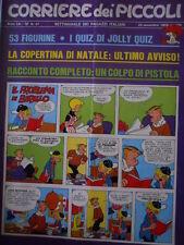 Corriere dei Piccoli 47 1969 con inserto Figurine - Rolando e Pirulì  - [C17]