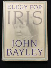 Elegy for Iris by John Bayley (1998, Hardcover) 1st ed