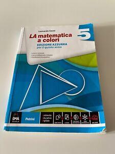 La Matematica a colori - Edizione Azzurra - Quinto anno ✅ ISBN 978-88-494-2018-0