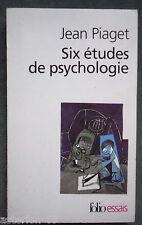 SIX ETUDES DE PSYCHOLOGIE JEAN PIAGET  2002 FOLIO