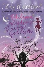 Philippa Fisher's Fairy Godsister: Book 1, Kessler, Liz,