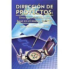 Direccion de Proyectos: Una Introduccion Con Base En El Marco del PMI (Paperback