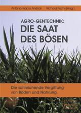 Buch  Fachbuch  DIE SAAT DES BÖSEN   Agro-Gentechnik  emu-Verlag 3. Auflage 2009