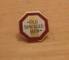 OLD SPECKLED HEN PIN BADGE. MOORLAND BREWERY