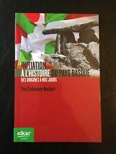Initiation A L'Histoire du pays Basque (by Peio Etcheberry-Ainchart)