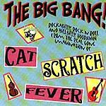 CAT SCRATCH FEVER - The Big Bang CD - rockabilly - NEW