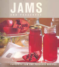 Jams and Preserves: Favourite Jam and Preserve Recipes, Murdoch Books, New Book