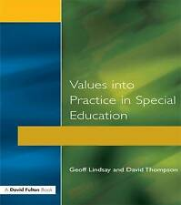 Values into Practice in Special Education by Lindsay, Geoff