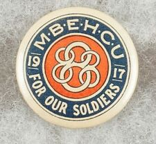 Ww1 Australian 1917 M.B.E.H.C.U. For our Soldiers Pinback Button Badge - Scarce