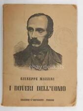 I DOVERI DELL'UOMO Giuseppe Mazzini 1944 Torino