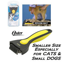 Oster SHEDMONSTER Cat/Small Dog Coat STRIPPER SHED MONSTER Deshedding Dematting