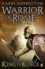 Warrior of Rome II: King of Kings (Warrior of Rome 2) by Harry Sidebottom | Pape