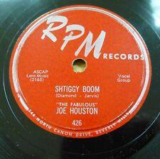 JOE HOUSTON 78 vocal doo-wop group on SHTIGGY BROWN b/w JOE's GONE on RPM RJ 630