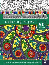 Coloring Books for Grownups: Indian Mandala Coloring Pages: Intricate Mandala Co