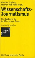 Wissenschaftsjournalismus Ein Handbuch für Ausbildung und Praxis - Journalismus