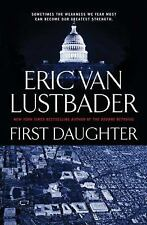 FIRST DAUGHTER Eric Van Lustbader stated 1st Ed 2008 Mystery Hardcover & Jacket
