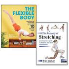 Roger Frampton Flexible Body and Brad Walker Anatomy of Stretching 2 Books Set