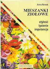 MIESZANKI ZIOLOWE otylosc, lysienie, impotencja Anna Nowak