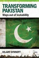 NEW Transforming Pakistan by Hilary Synnott
