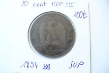 TRES JOLIE  MONNAIE  10  CTS  NAPOLEON III   1854 BB  -  SUP+   !!