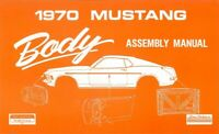1970 Ford Mustang Body Assembly Manual Book Instructions Illustrations Guide OEM