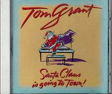 TOM GRANT - SANTA CLAUS IS GOING TO TOWN - NEW CD