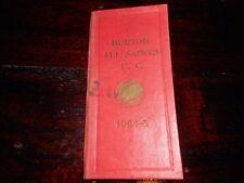 SEASON TICKET :  BURTON ALL SAINTS F.C.    Nr  DERBY  NOW GONE 1924/5 **SCARCE**