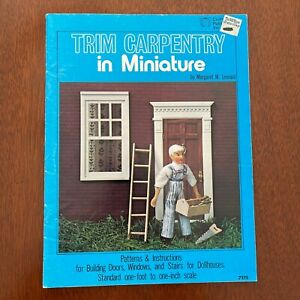 Trim Carpentry in Miniature Dollhouses Patterns & Instructions Booklet 1976