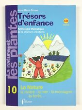 Trésors d'enfance 10 La Nature + CD / Livre Musique, Chansons Enfant, Fuzeau