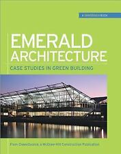 Emerald Architecture (GreenSource Books; Green Source)-ExLibrary
