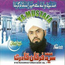 SYED MUHAMMAD FURQAN QADRI / YA MUSTAFA - NEW NAAT CD - FREE UK POST
