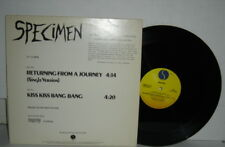 SPECIMEN Returning From A Journey Kiss Kiss Bang Bang 12 inch Vinyl PLAYS WELL