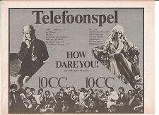 TEN CC How Dare You 1976 Dutch Press ADVERT 12x8 inches