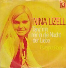"""Nina Lizell Tanz`mit mir in die Nacht der Liebe / Es regnet Rosen 7"""" EMI"""