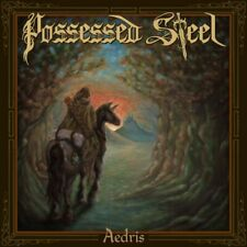 POSSESSED STEEL - Aedris (NEW*JEWEL CASE*CAN EPIC METAL*VISIGOTH*A.KODEX*ARGUS)