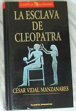 LA ESCLAVA DE CLEOPATRA - CÉSAR VIDAL MANZANARES - EL EGIPTO DE LOS FARAONES VER
