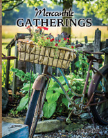 Mercantile Gatherings Magazine SPRING 2017 Issue ~ Country Primitives