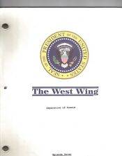 """THE WEST WING show script """"Separation of Powers"""""""