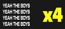 YEAH THE BOYS Decals Stickers YTB Dope Illest Vinyl JDM Ute Car 4x4 Funny Aussie