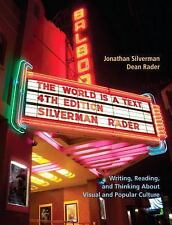 The World Is a Text Plus MyWritingLab -- Access Card Package by Dean Rader and J